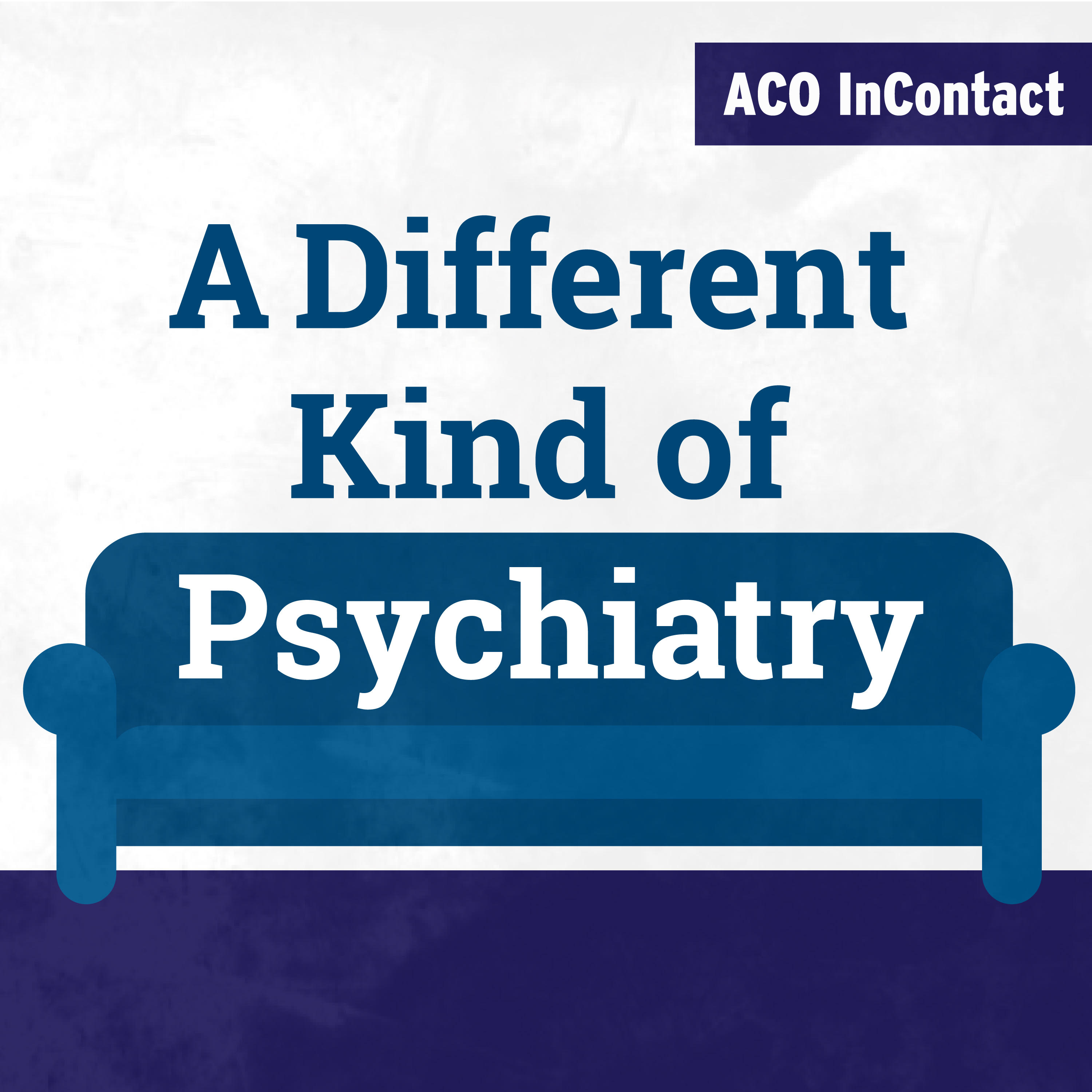 A Different Kind of Psychiatry